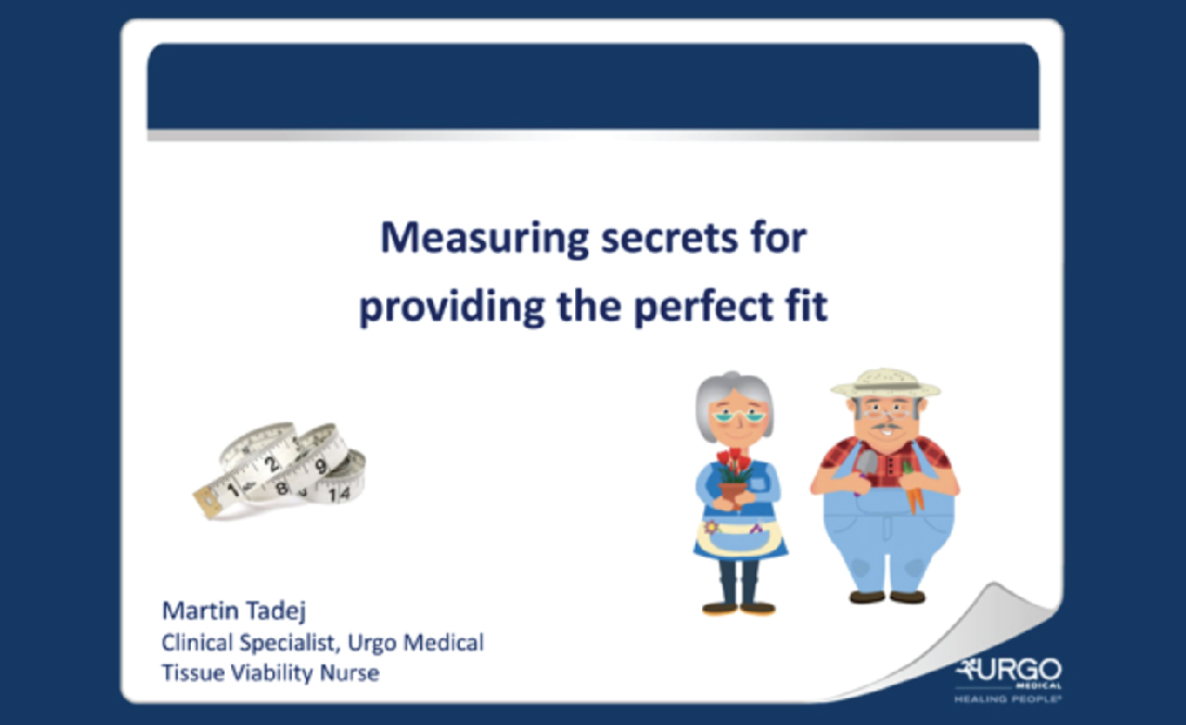 Measuring secrets for providing the perfect fit