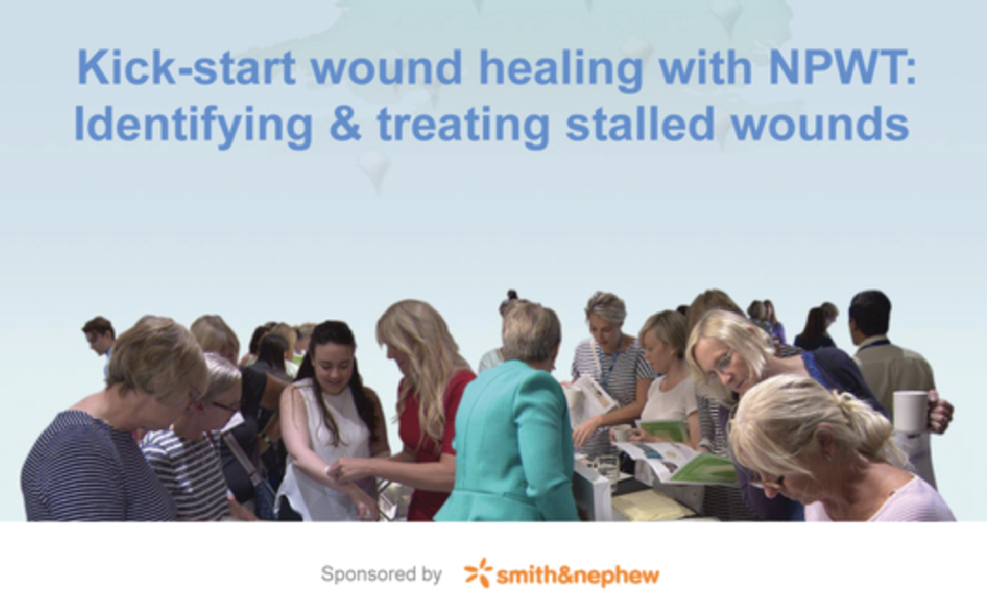 Kick-start wound healing with NPWT: Identifying and treating stalled wounds