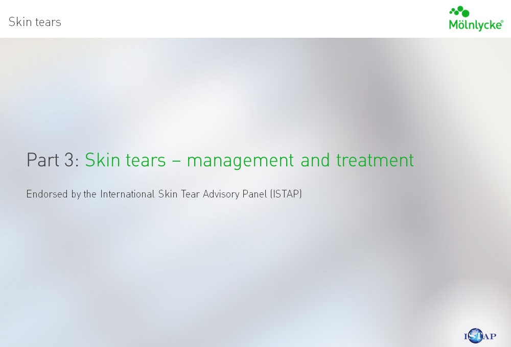 Management and treatment of skin tears