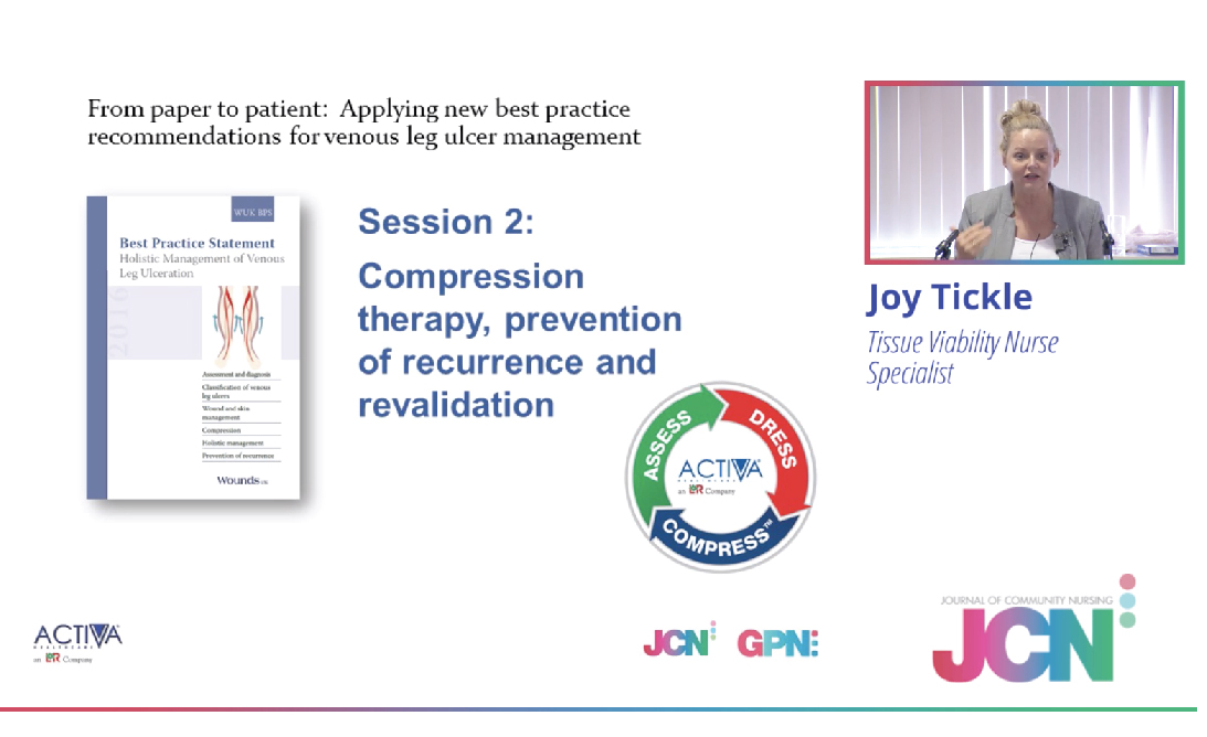 Compression therapy, prevention of recurrence and revalidation