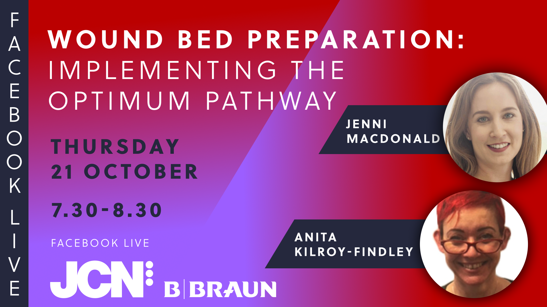 Facebook Live: Wound bed preparation: Implementing the optimum pathway