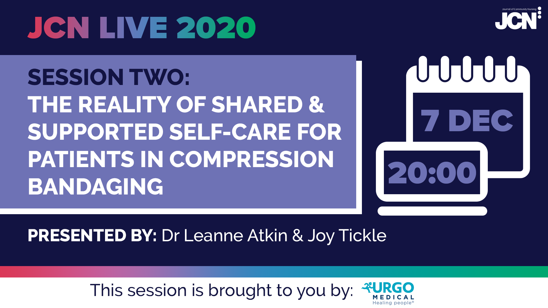 JCN Live 2020 - The reality of shared & supported self-care for patients in compression bandaging