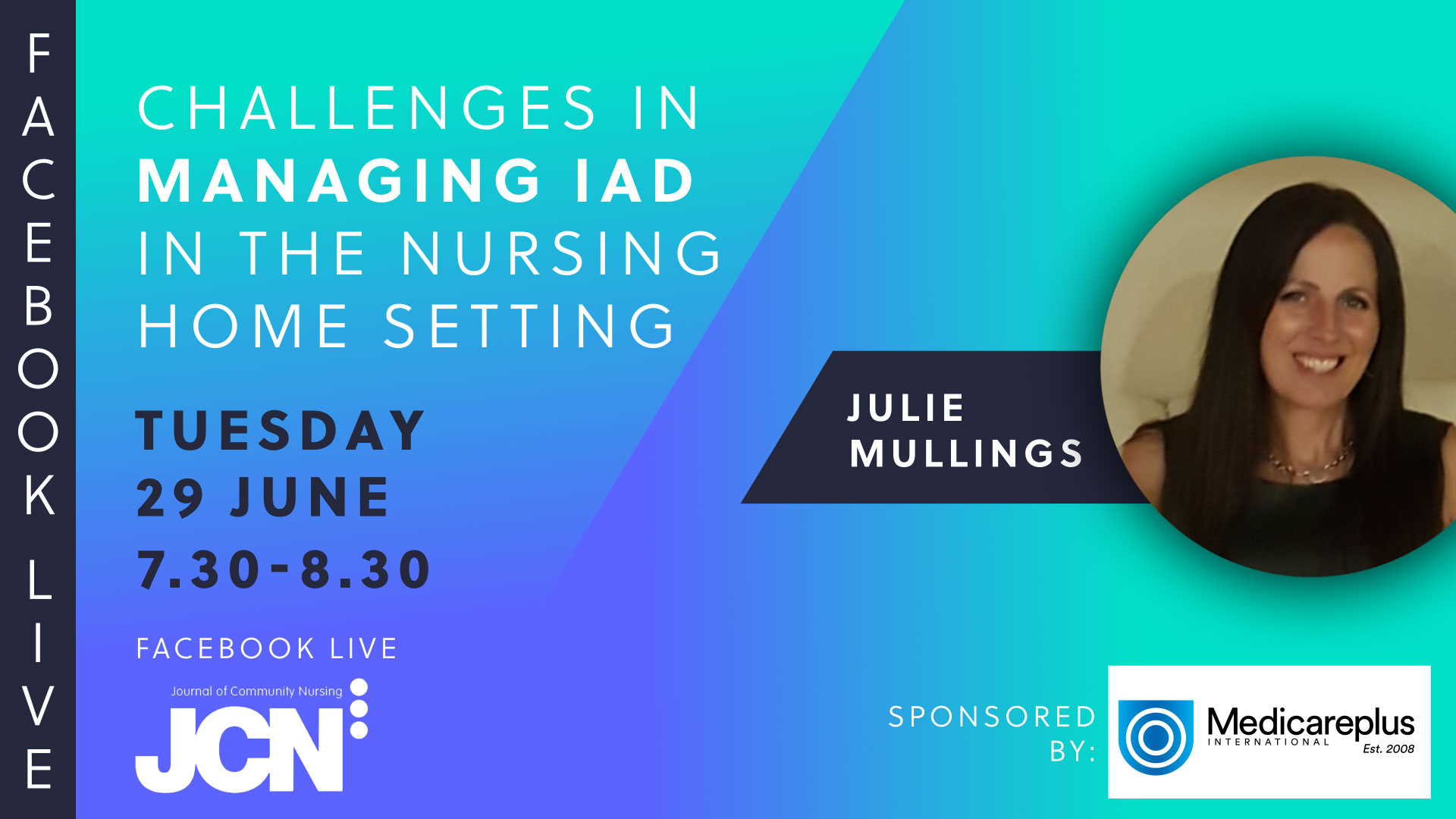 Facebook Live: Challenges in managing IAD in the nursing home setting