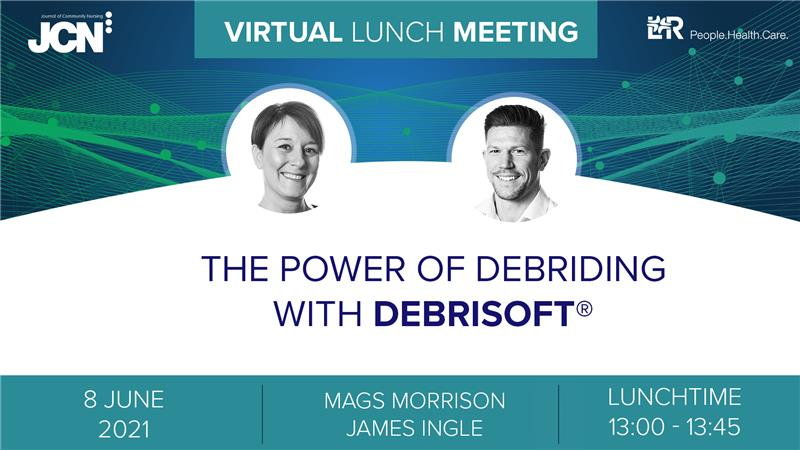 Virtual Lunch Meeting: The Power of Debriding with Debrisoft<sup>®</sup>