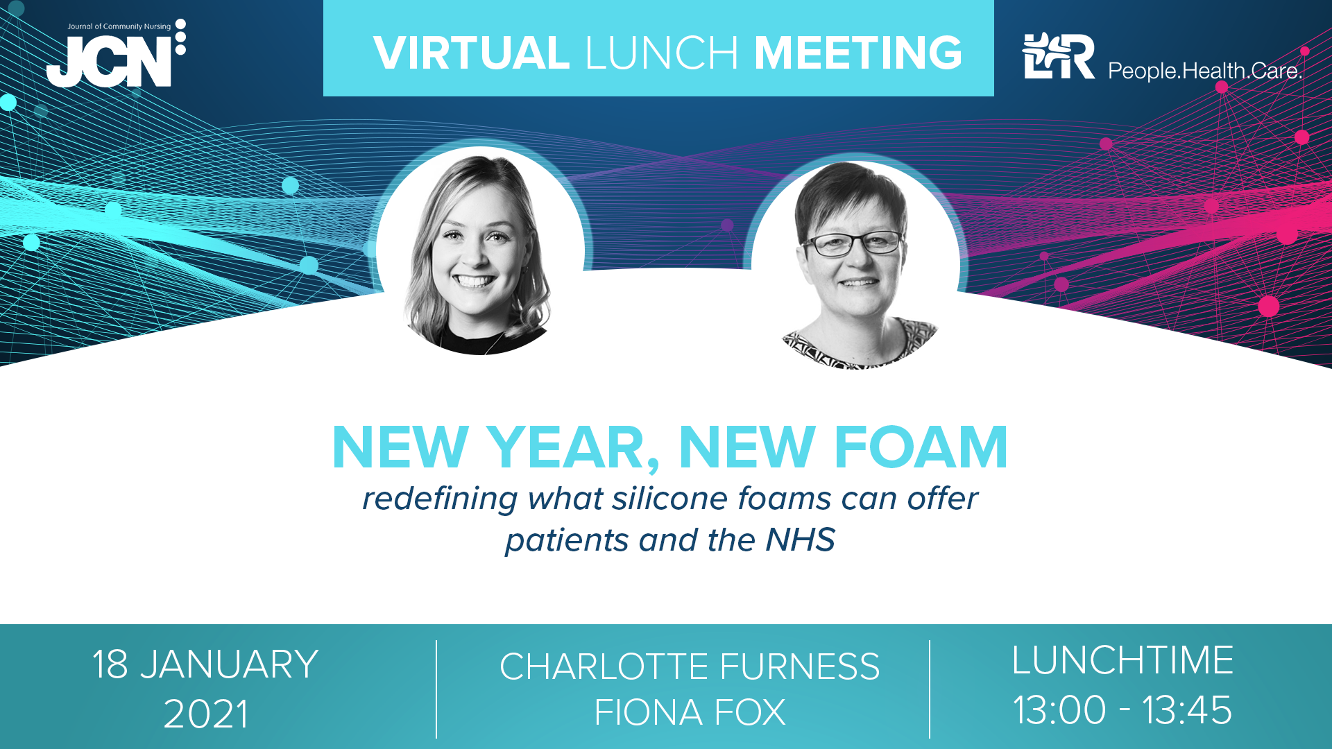 Virtual Lunch Meeting: New Year, New Foam - redefining what silicone foams can offer patients and the NHS