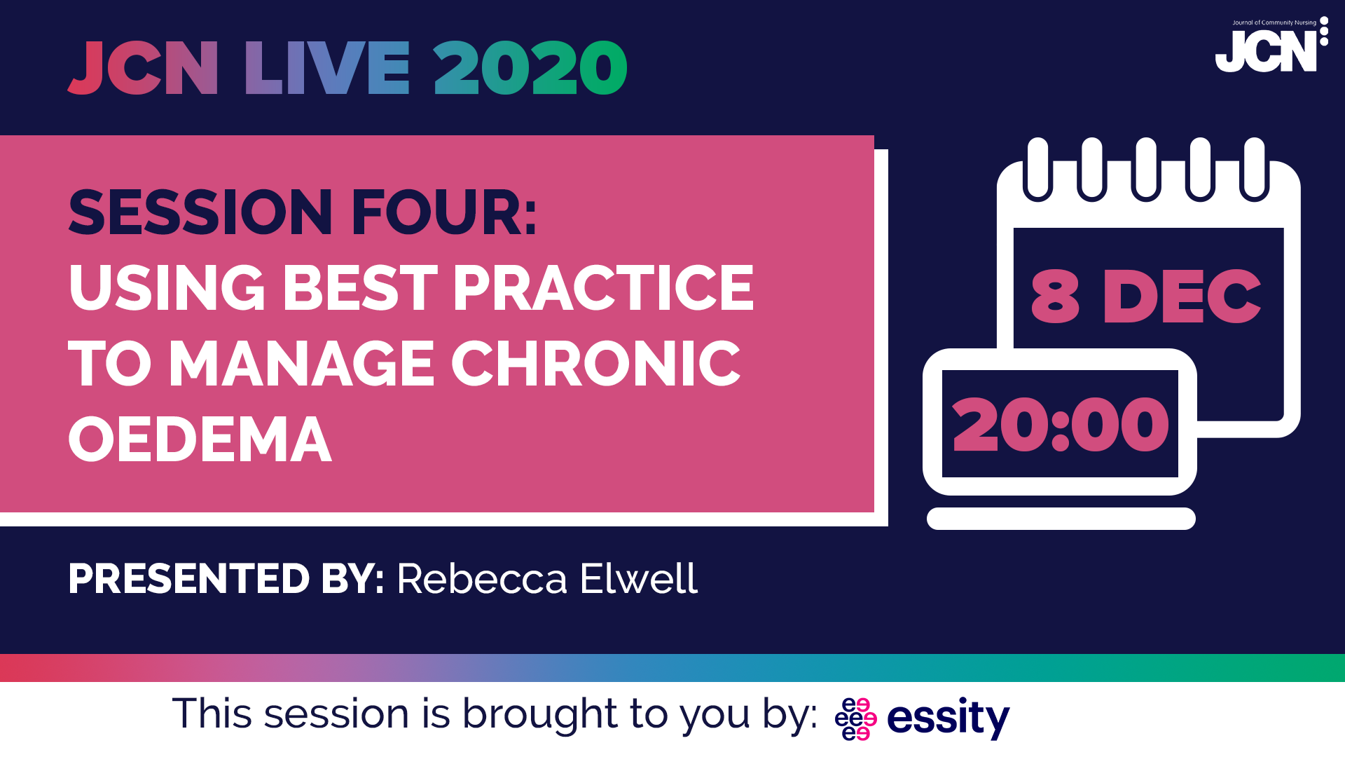JCN Live 2020 - Using best practice to manage chronic oedema