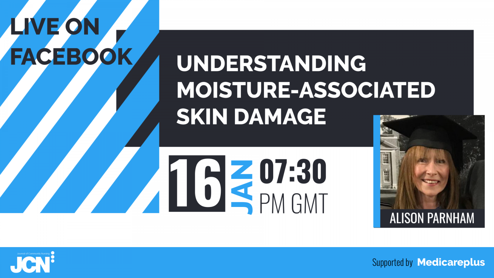 Facebook Live: Understanding moisture-associated skin damage