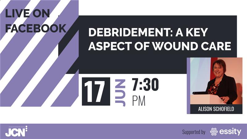 Facebook Live: Debridement: a key aspect of wound care