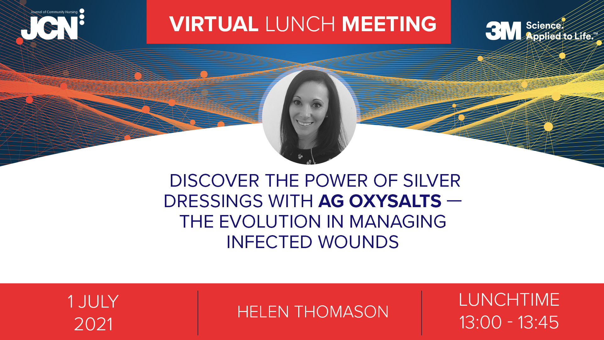 Virtual Lunch Meeting: Discover the power of silver dressings with Ag Oxysalts - the evolution in managing infected wounds