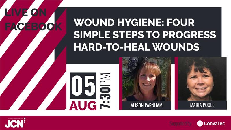 Facebook Live: Wound hygiene: four simple steps to progress hard-to-heal wounds