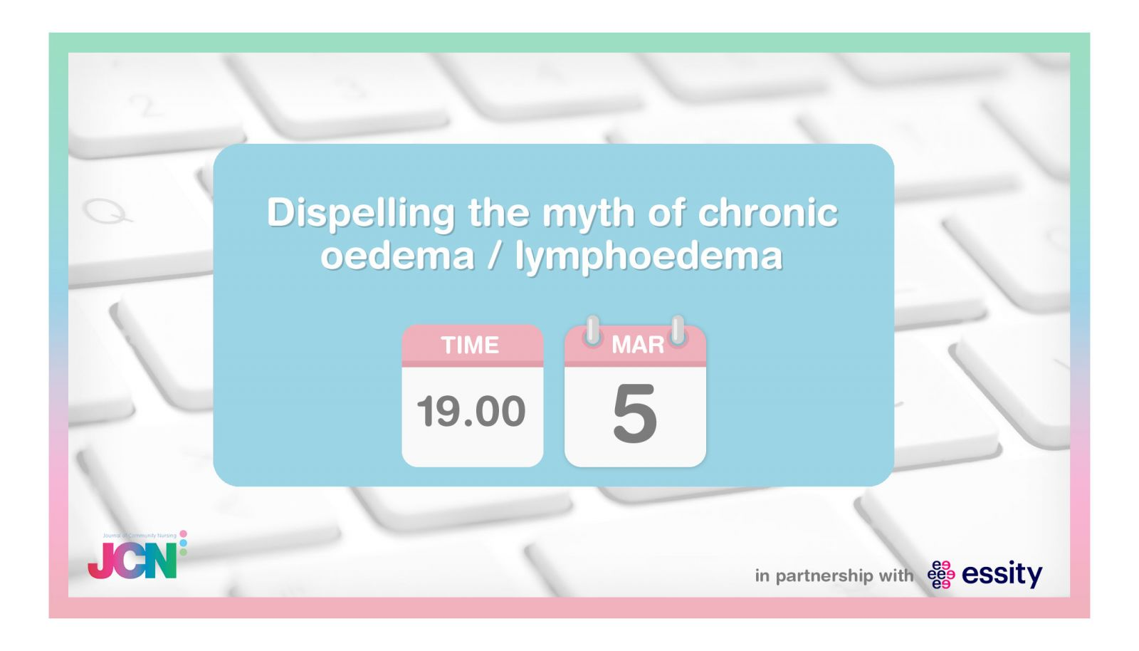 Facebook Live: Dispelling the myth of chronic oedema / lymphoedema