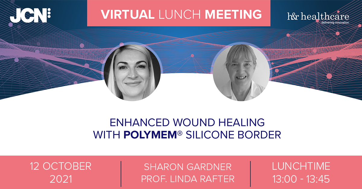 Virtual Lunch Meeting: Enhanced wound healing with PolyMem® Silicone Border