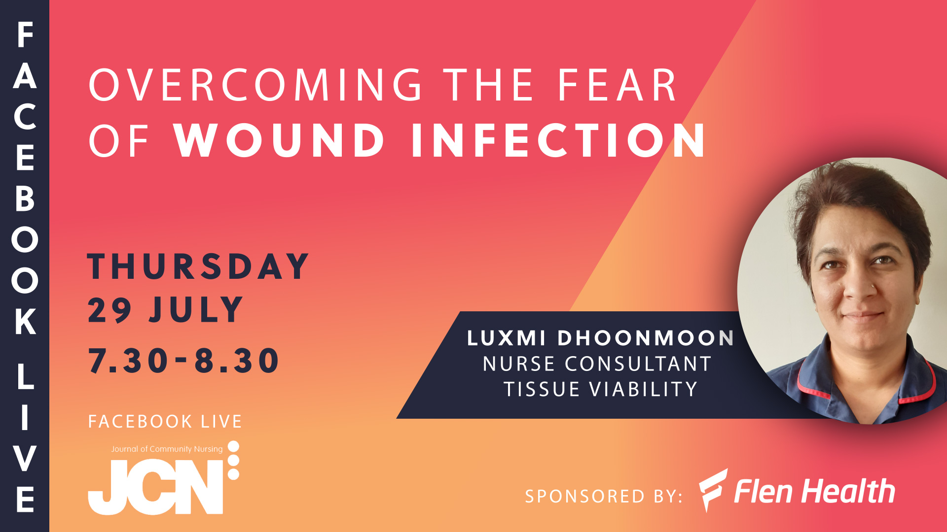 Facebook Live: Overcoming the fear of wound infection