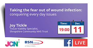 Facebook Live: Taking the fear out of wound infection: conquering every day issues