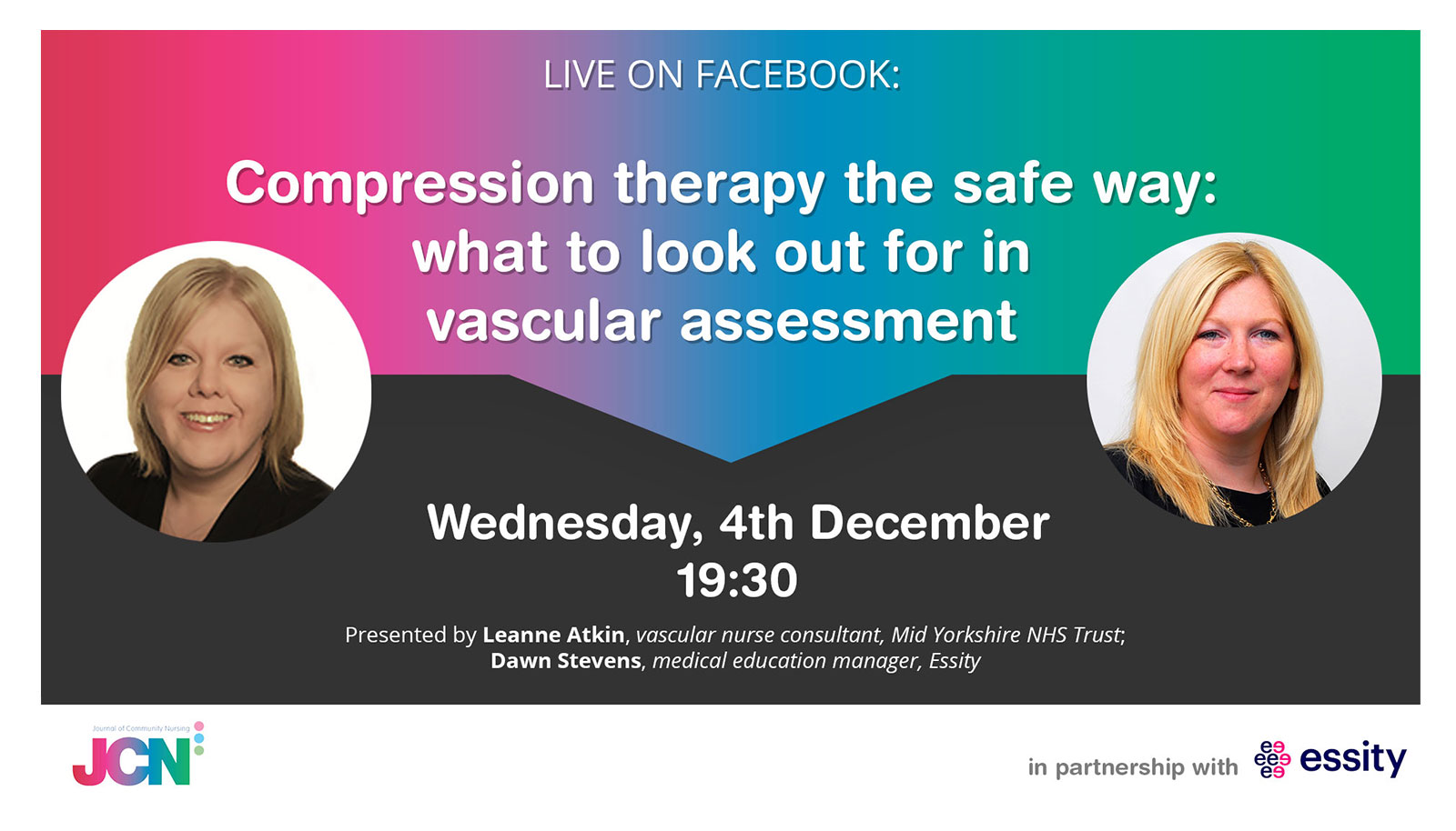 Facebook Live: Compression therapy the safe way - what to look out for in vascular assessment
