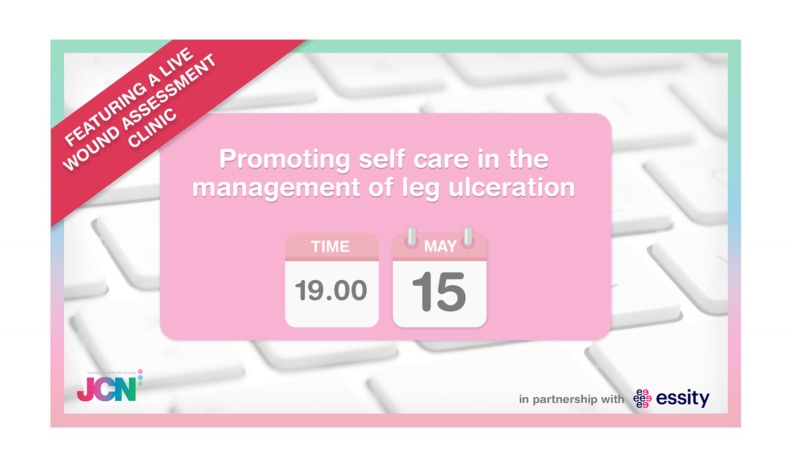 Facebook Live: Promoting self care in the management of leg ulceration