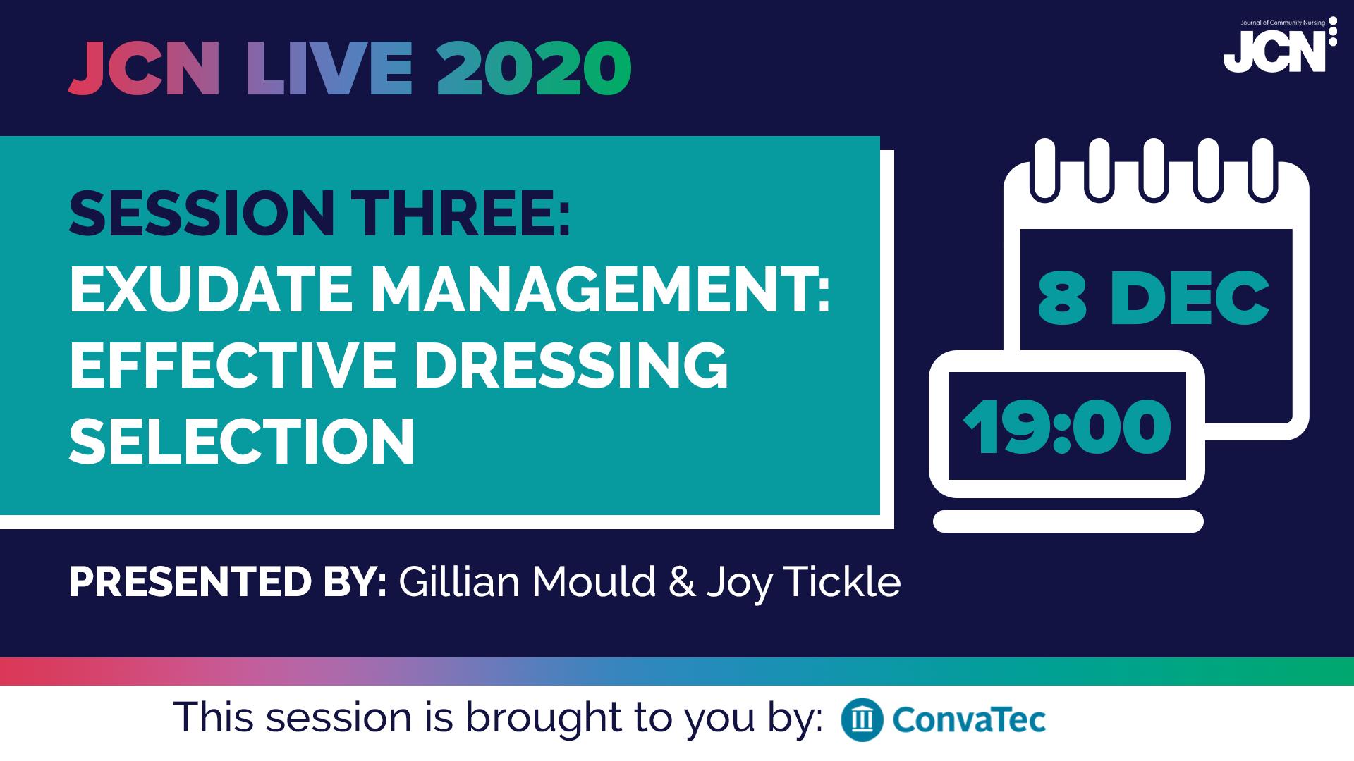 JCN Live 2020: Exudate management - effective dressing selection